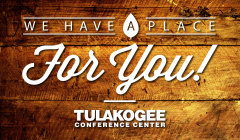 We have a place for you at Tulakogee!